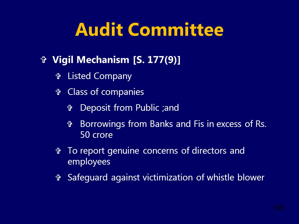 Audit Committee Vigil Mechanism [S. 177(9)] Listed Company